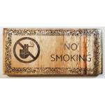 No Smoking Sign, Custom egraved