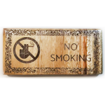 No Smoking Sign, Custom egraved